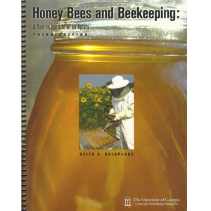 Honey Bees & Beekeeping. A Year in the Apiary.